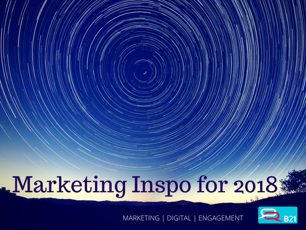 Need inspiration for your 2018 marketing plan?